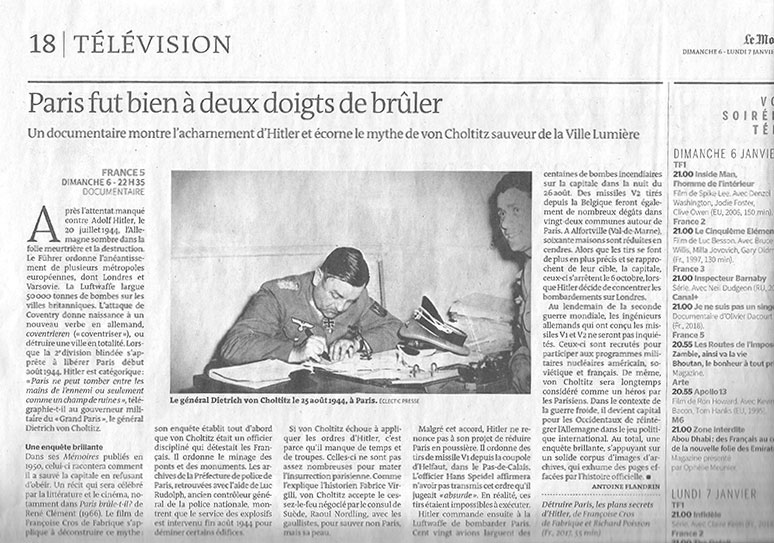 Article du journal Le Monde sur le documentaire : Détruire Paris, les plans secrets d'Hitler.